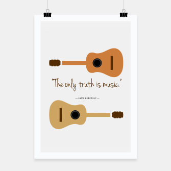 Miniaturka The only truth is Music. Guitars with a famous quote. Poster, Live Heroes
