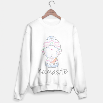 Thumbnail image of Cute Buddha sending greetings The word 'Namaste' is a respectful greeting also called 'Namaskar' Sweater regular, Live Heroes