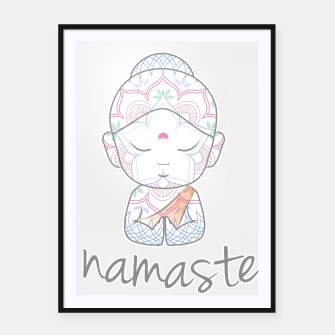 Thumbnail image of Cute Buddha sending greetings The word 'Namaste' is a respectful greeting also called 'Namaskar' Framed poster, Live Heroes
