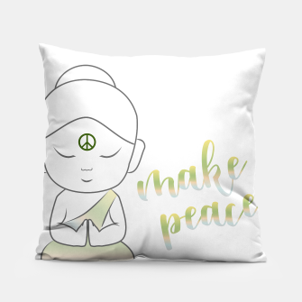 Miniatur Buddha with an inspirational message Pillow, Live Heroes