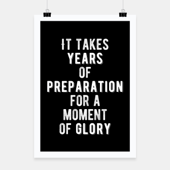 Thumbnail image of Inspirational - Years of Preperation Poster, Live Heroes