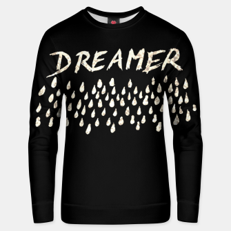 Thumbnail image of DREAMER #1 #typo #drawing #decor #art  Unisex sweatshirt, Live Heroes