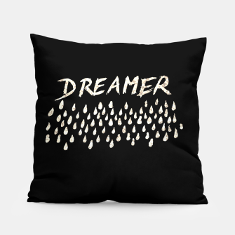 Thumbnail image of DREAMER #1 #typo #drawing #decor #art  Kissen, Live Heroes