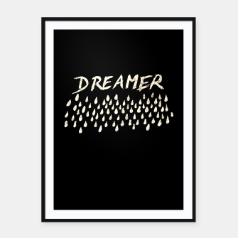 Thumbnail image of DREAMER #1 #typo #drawing #decor #art  Plakat mit rahmen, Live Heroes