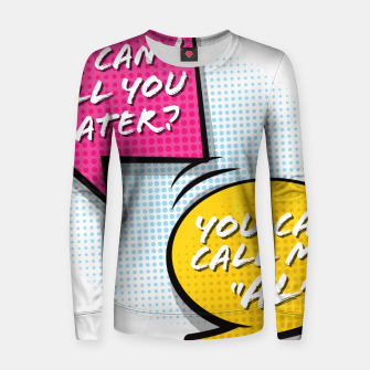 """Thumbnail image of You  can call me """"Al"""" Women sweater, Live Heroes"""
