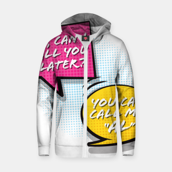 """Thumbnail image of You  can call me """"Al"""" Zip up hoodie, Live Heroes"""