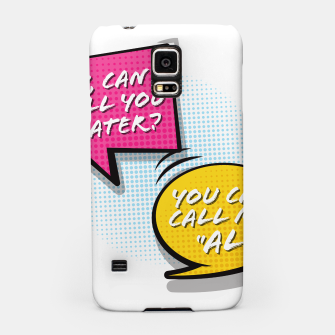 """Thumbnail image of You  can call me """"Al"""" Samsung Case, Live Heroes"""
