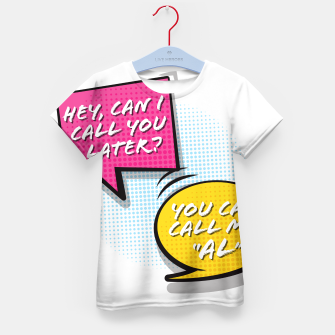 """Thumbnail image of You  can call me """"Al"""" Kid's t-shirt, Live Heroes"""