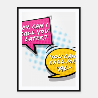 """Thumbnail image of You  can call me """"Al"""" Framed poster, Live Heroes"""