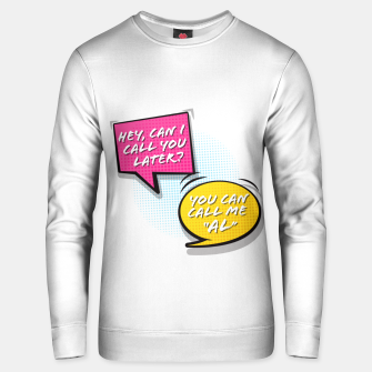 """Thumbnail image of You  can call me """"Al"""" Unisex sweater, Live Heroes"""