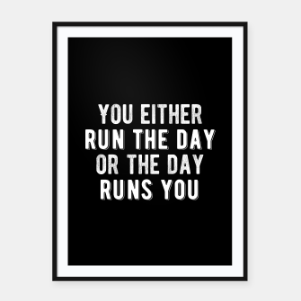 Thumbnail image of Run Your Day Framed poster, Live Heroes