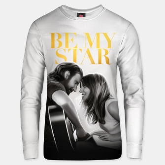 Thumbnail image of BE MY STAR unisex sweater, Live Heroes