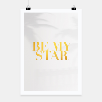 Thumbnail image of BE MY STAR white poster, Live Heroes