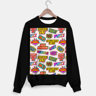 Thumbnail image of Funky pattern #08 (dope, straight fire, funky, hot, deal with it, crazy, awesome, etc) Sweater regular, Live Heroes