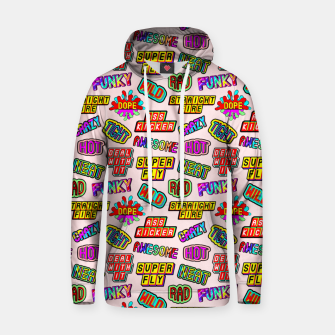 Thumbnail image of Funky pattern #08 (dope, straight fire, funky, hot, deal with it, crazy, awesome, etc) Hoodie, Live Heroes