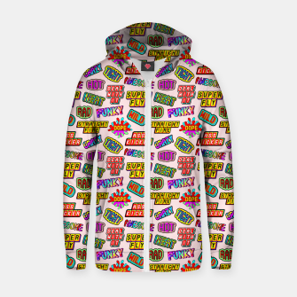 Thumbnail image of Funky pattern #08 (dope, straight fire, funky, hot, deal with it, crazy, awesome, etc) Zip up hoodie, Live Heroes