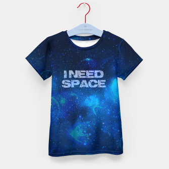 Thumbnail image of I need space T-Shirt für kinder, Live Heroes