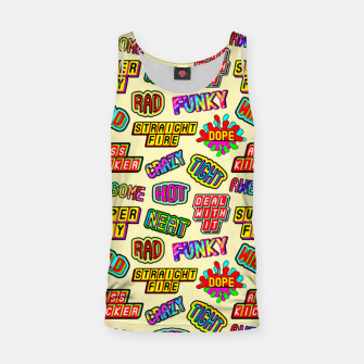 Thumbnail image of Funky pattern #09 (dope, straight fire, funky, hot, deal with it, crazy, awesome, etc) Tank Top, Live Heroes