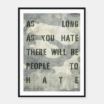 Miniatur Quote - no more hate Framed poster, Live Heroes