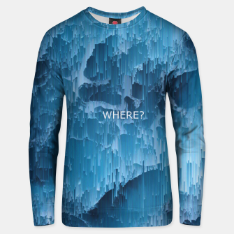 Thumbnail image of Where? Unisex sweater, Live Heroes