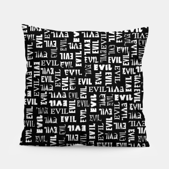 Thumbnail image of Evil All Over Pillow, Live Heroes