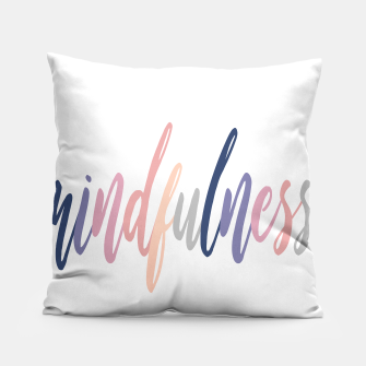 Thumbnail image of Mindfulness Pillow, Live Heroes