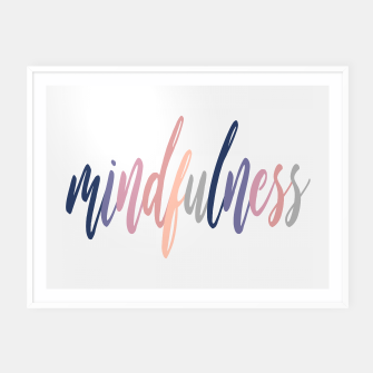 Thumbnail image of Mindfulness Framed poster, Live Heroes