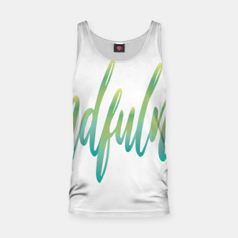 Thumbnail image of Mindfulness Tank Top, Live Heroes