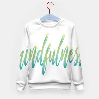 Thumbnail image of Mindfulness Kid's sweater, Live Heroes