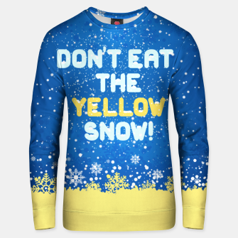 Thumbnail image of ❄️ Don't Eat the Yellow Snow! ❄️ Unisex sweater, Live Heroes