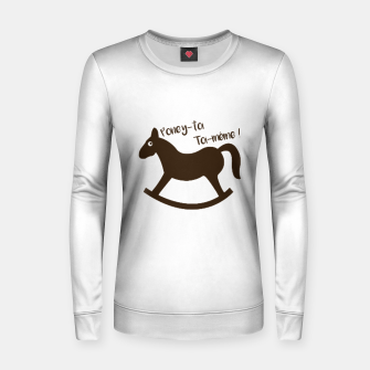 Thumbnail image of PONEY-TOI TOI-MÊME Pull femme , Live Heroes