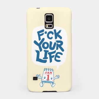 Thumbnail image of F*CK YOUR LIFE Samsung Case, Live Heroes