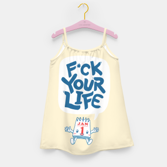 Thumbnail image of F*CK YOUR LIFE Girl's dress, Live Heroes