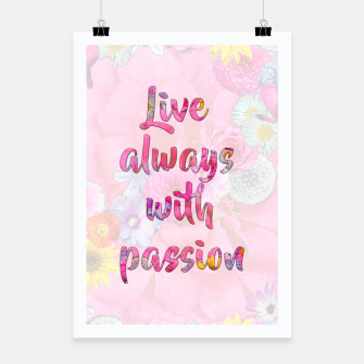 Thumbnail image of Live always with passion!  Poster, Live Heroes