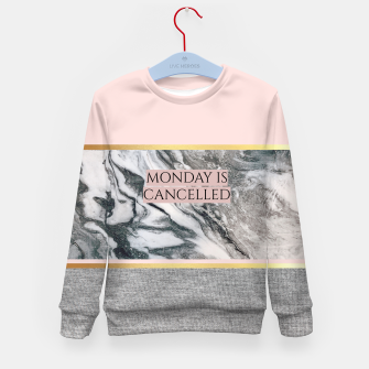 Thumbnail image of Monday is Cancelled Kid's sweater, Live Heroes
