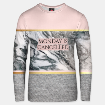 Thumbnail image of Monday is Cancelled Unisex sweater, Live Heroes