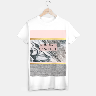 Thumbnail image of Monday is Cancelled T-shirt regular, Live Heroes