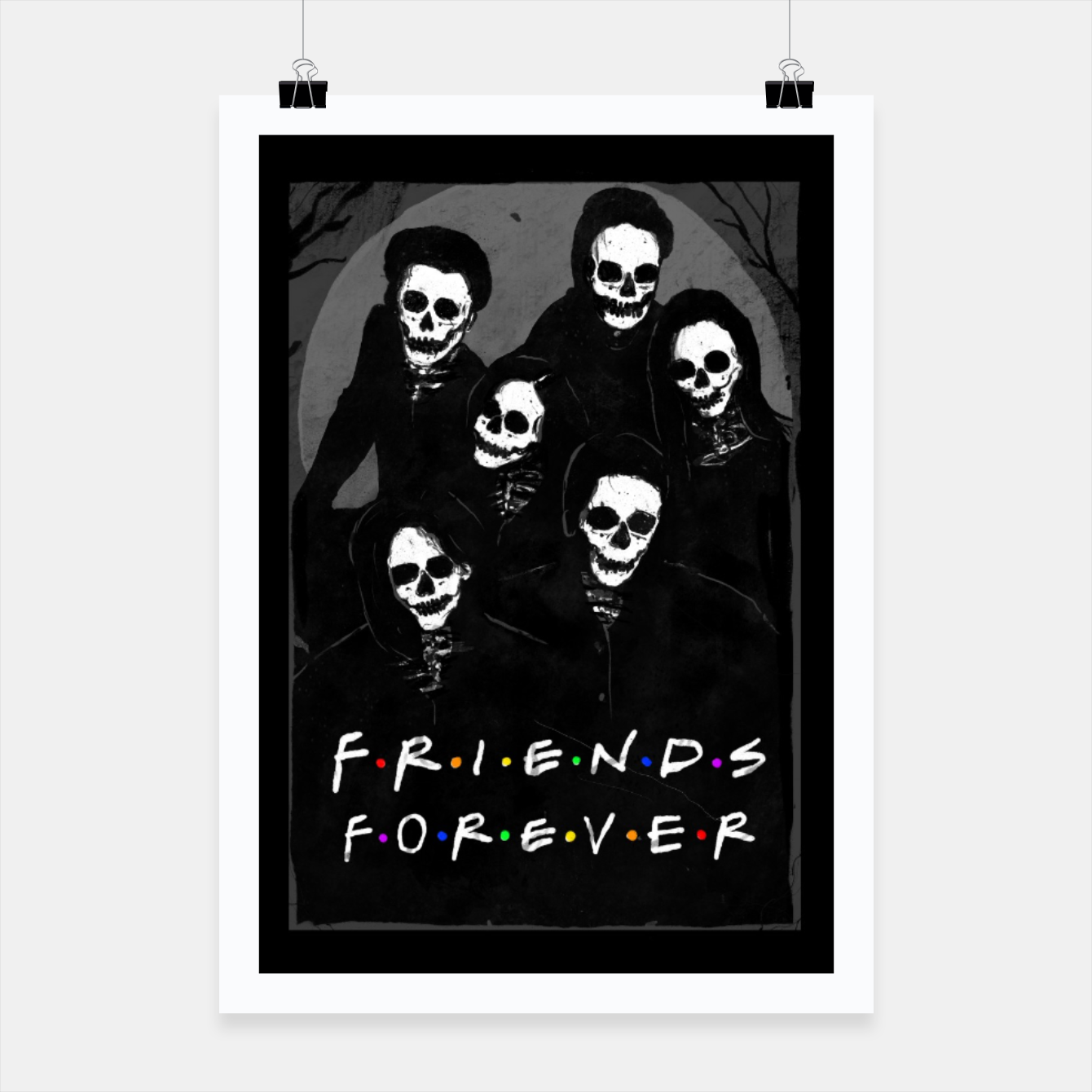Image of Friends Forever Poster - Live Heroes