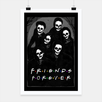 Thumbnail image of Friends Forever Poster, Live Heroes