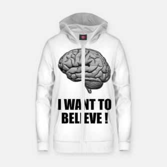 Thumbnail image of I WANT TO BELIEVE BRAIN ILLUSTRATED MESSAGE Reißverschluss kapuzenpullover, Live Heroes
