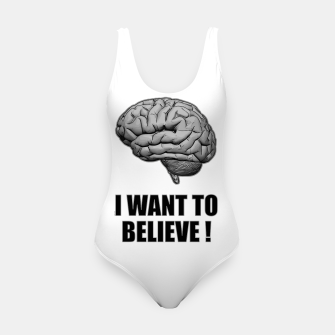 I WANT TO BELIEVE BRAIN ILLUSTRATED MESSAGE Badeanzug thumbnail image