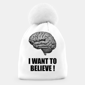 I WANT TO BELIEVE BRAIN ILLUSTRATED MESSAGE Mütze thumbnail image