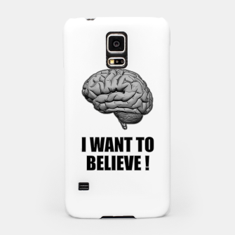 I WANT TO BELIEVE BRAIN ILLUSTRATED MESSAGE Handyhülle für Samsung thumbnail image