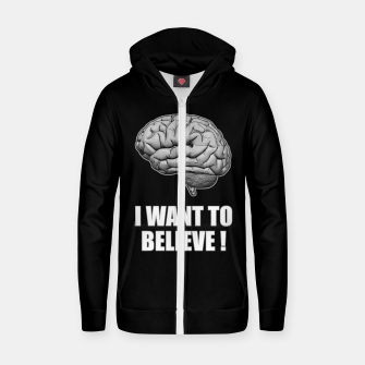 I WANT TO BELIEVE BRAIN ILLUSTRATED MESSAGE Reißverschluss kapuzenpullover thumbnail image