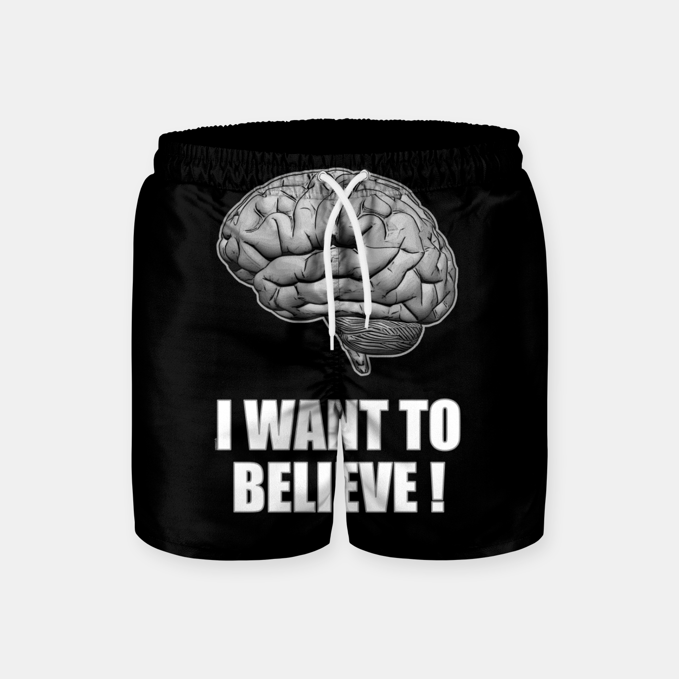 Image of I WANT TO BELIEVE BRAIN ILLUSTRATED MESSAGE Badeshorts - Live Heroes