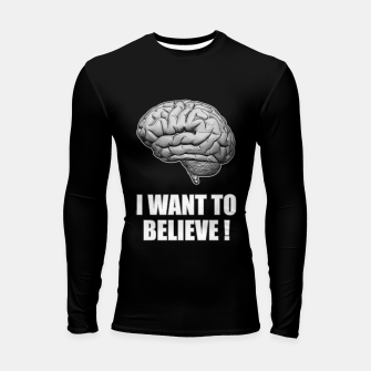 I WANT TO BELIEVE BRAIN ILLUSTRATED MESSAGE Longsleeve rashguard thumbnail image
