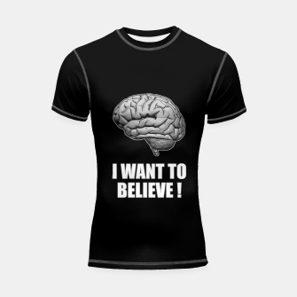 I WANT TO BELIEVE BRAIN ILLUSTRATED MESSAGE Shortsleeve rashguard thumbnail image
