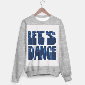 Miniatur Quote - let's dance Sweater regular, Live Heroes