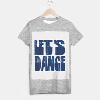 Quote - let's dance T-shirt regular Bild der Miniatur