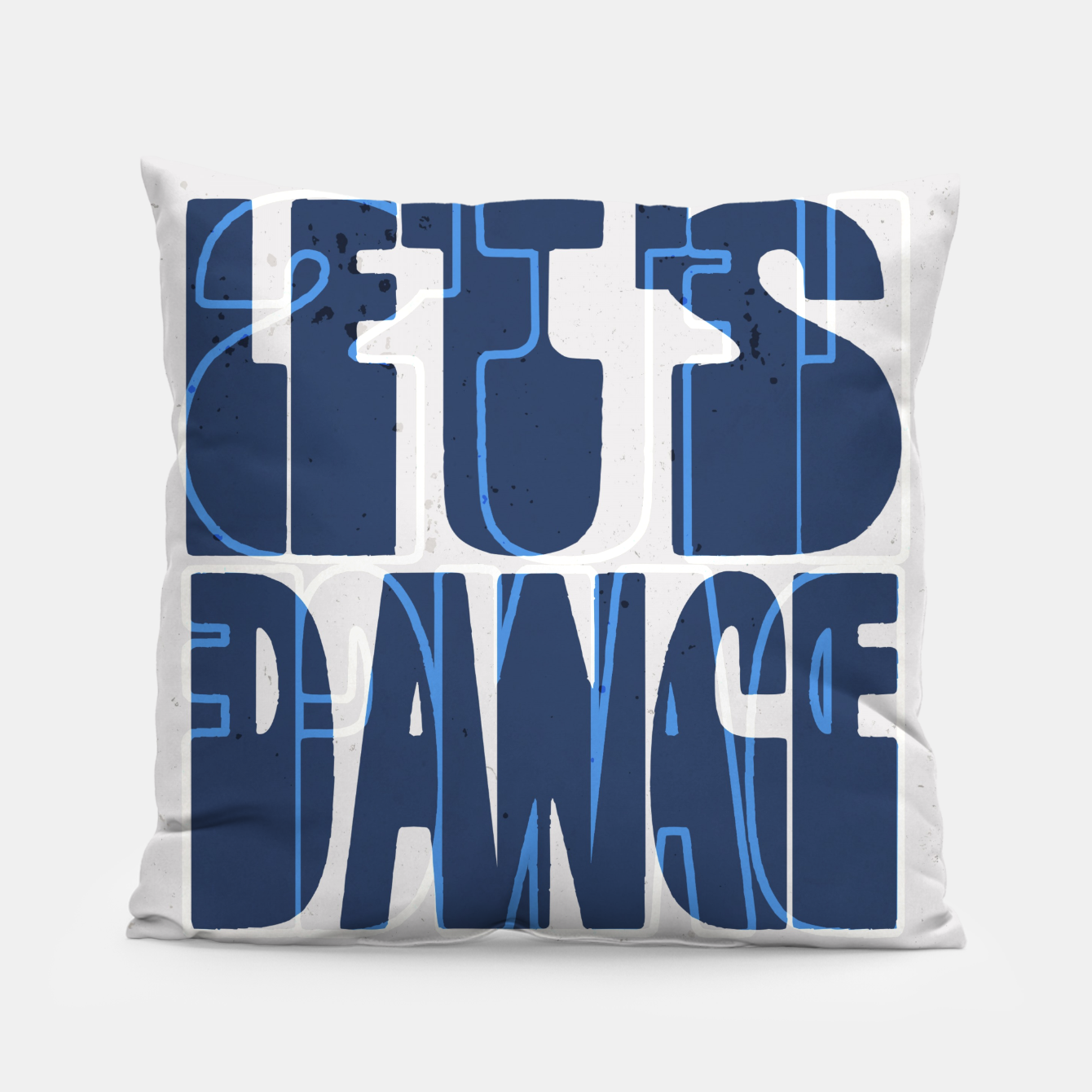 Foto Quote - let's dance Pillow - Live Heroes